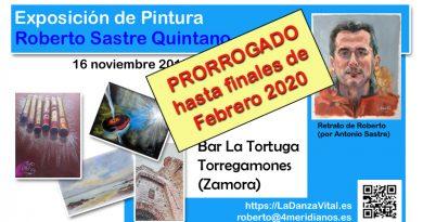 PRORROGADO hasta finales de febrero 2020 - Exposición de pintura de Roberto Sastre Quintano. Del 16/11/2019 al 06/01/2020, en el Bar La Tortuga, Torregamones (Zamora).