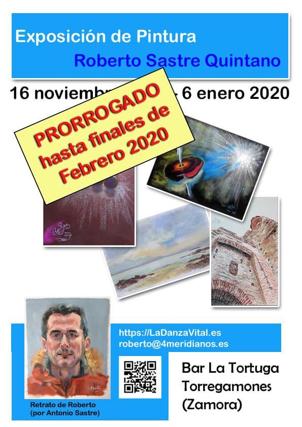 PRORROGADO hasta Febrero 2020 - Exposición de pintura de Roberto Sastre Quintano. Del 16/11/2019 al 06/01/2020, en el Bar La Tortuga, Torregamones (Zamora).