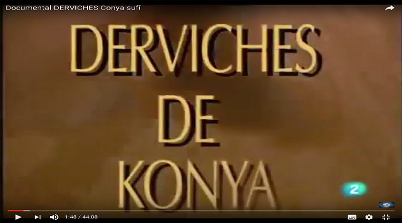 Documental TVE2 - Derviches de Konya